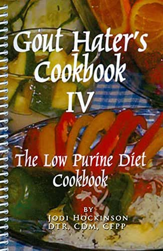 Gout Hater's Cookbook IV: The low purine diet cookbook