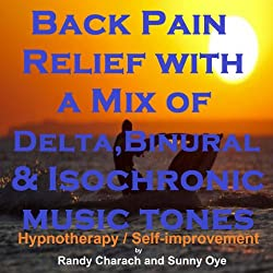 Back Pain Relief with a Mix of Delta Binaural Isochronic Tones