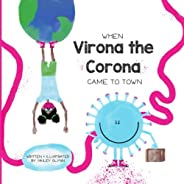 When Virona the Corona Came to Town