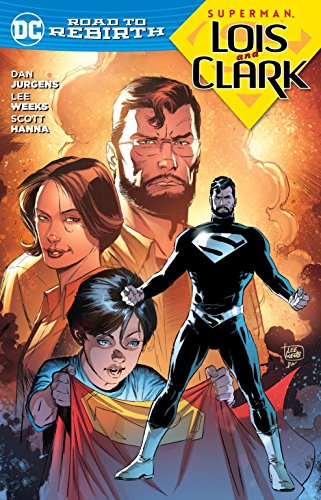 Superman: Lois and Clark (Superman: DC Road to Rebirth) -