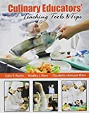 img - for Culinary Educators' Teaching Tools AND Tips by ROCHE COLIN P, WARE BRADLEY J, WARE CLAUDETTE LEVESQUE WA (2014) Paperback book / textbook / text book