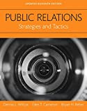 Public Relations: Strategies and Tactics, Updated Edition -- Books a la Carte (11th Edition)