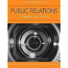 Public Relations: Strategies and Tactics, Books a la Carte (11th Edition)