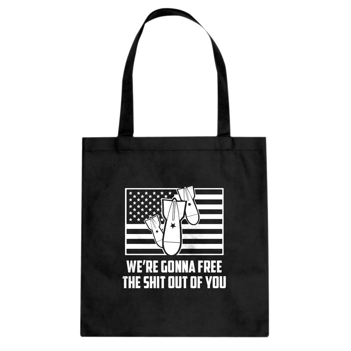 Indica Plateau Were Gonna Free the Shit Out of You Cotton Canvas Tote Bag