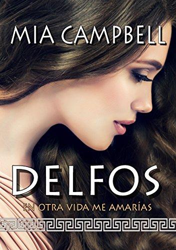 DELFOS: En otra vida me amarías (Mythos) (Spanish Edition)