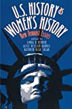 img - for U.S. History As Women's History: New Feminist Essays (Gender and American Culture) book / textbook / text book