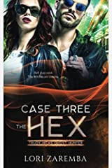 Case Three~The Hex: Trudy Hicks Ghost Hunter Paperback