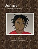 Jennie Life During the Years of Slavery, Katie Sheffield, 1502467348