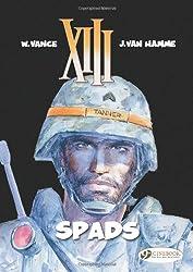 XIII Vol.4: SPADS (XIII (Cinebook))