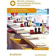 Diseño y comercialización de ofertas de restauración. HOTR0309