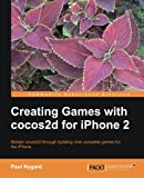 Creating Games with Cocos2d for iPhone 2, Paul Jeremy Nygard, 1849519005