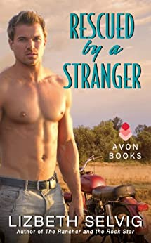 Rescued by a Stranger: Love from Kennison Falls by [Selvig, Lizbeth]