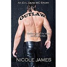 OUTLAW: An Evil Dead MC Story (The Evil Dead MC Series Book 1)