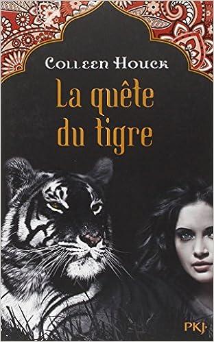Téléchargement gratuit des meilleurs livres du monde 2. La malédiction du tigre : La quête du tigre PDF