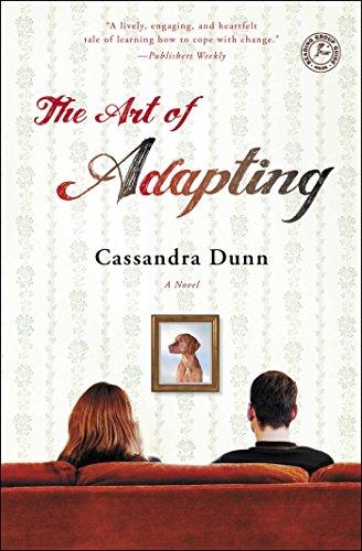 The Art of Adapting: A Novel