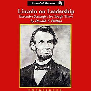 Lincoln on Leadership Audiobook