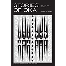 Stories of Oka: Land, Film, and Literature