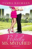 download ebook perfectly ms. matched (rocky mountain matchmaker series book 2) pdf epub