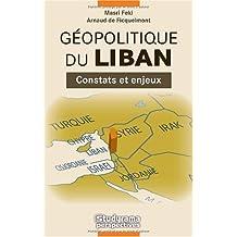 gÉopolitique du liban: Constats et enjeux