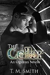 The Cellar (an Opposites novella)