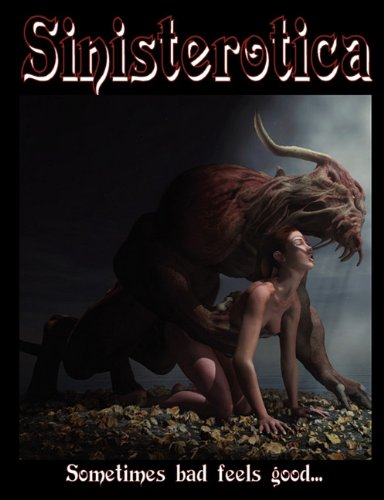 Sinisterotica: A Collection of Erotic Horror by DFE Quarterly