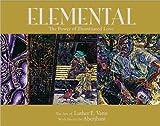 Elemental, Luther E. Vann and Aberjhani, 0972114270