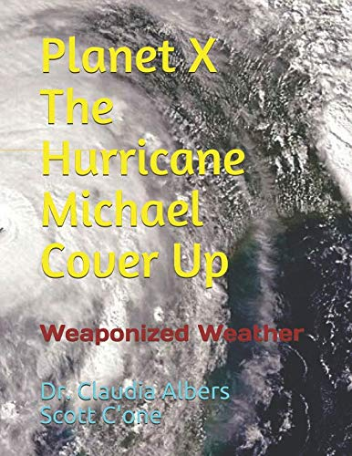 Planet X and The Hurricane Michael Cover Up