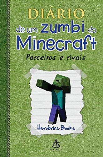 Diário de Um Zumbi do Minecraft. Parceiros e Rivais