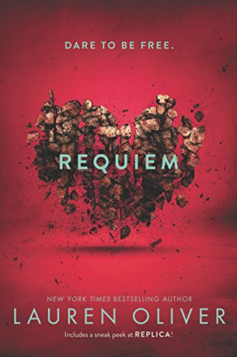 Requiem (Delirium Series Book 3) by [Oliver, Lauren]