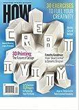 HOW MAGAZINE INSPIRING DESIGN SUCCESS, SUMMER, 2016 THE CREATIVITY ISSUE