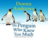 The Penguin Who Knew Too Much (Meg Lanslow Mystery)