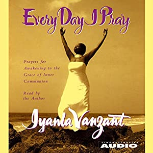 Every Day I Pray Audiobook