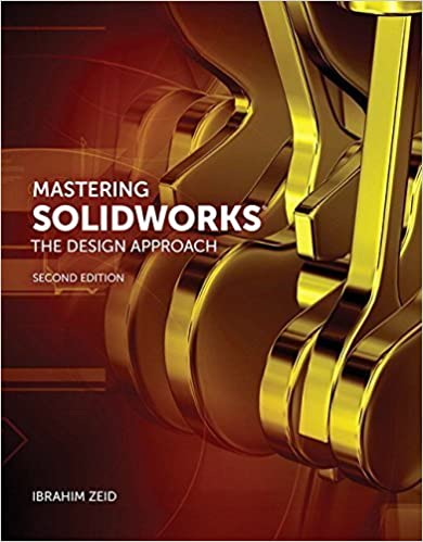Book Mastering SolidWorks (2nd Edition) 2nd edition by Zeid, Ibrahim (2014)
