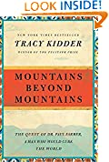 #2: Mountains Beyond Mountains: The Quest of Dr. Paul Farmer, a Man Who Would Cure the World (Random House Reader's Circle)