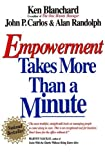 Empowerment Takes More Than a Minute, Ken Blanchard, 1576750337