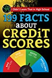 I Didn't Learn That in High School: 199 Facts About Credit Scores (Young Adult)