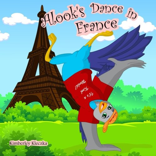 Alook's Dance in France (Let's Explore the World Series) pdf epub