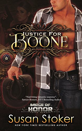 Justice for Boone: Badge of Honor: Texas Heroes, Book 6 (Best Fruitcake In Texas)