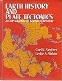 Earth History and Plate Tectonics, Carl Keenan Seyfert and Leslie A. Sirkin, 0060459190