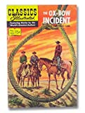 Classics Illustrated No 125 The Ox-Bow Incident