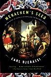 Menachem's Seed, Carl Djerassi, 0140277943