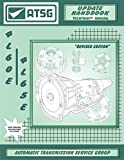 Image of ATSG 4L60E /4L65E Update Handbook GM THM Transmission Update Repair Manual (4L60E Transmission Rebuild Kit - 4L60E Shift Kit 4L60E Valve Body - Best Repair Book Available!)