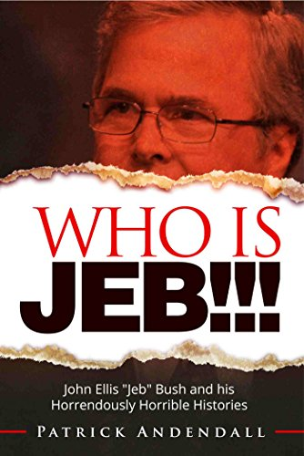 Who Is Jeb!!! by Patrick Andendall ebook deal