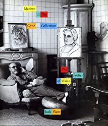 Matisse in the Cone Collection: The Poetics of Vision