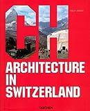 Architecture in Switzerland, Philip Jodidio, 3822839736