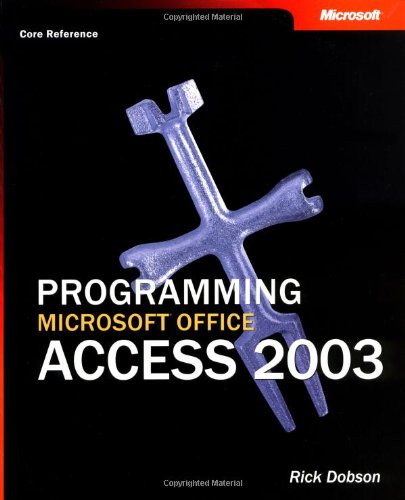 Price comparison product image Programming Microsoft® Office Access 2003 (Core Reference) (Pro-Developer)