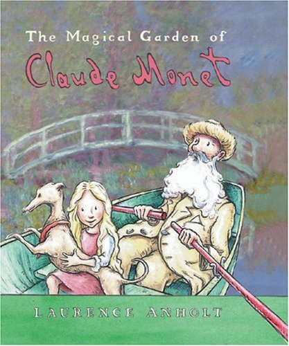 The Magical Garden of Claude Monet (Anholt's Artists) by Barron's Educational Series (Image #2)