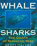 Whale Sharks, Geoffrey Taylor, 0207184984