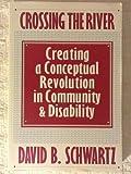 Crossing the River, David B. Schwartz, 0914797549