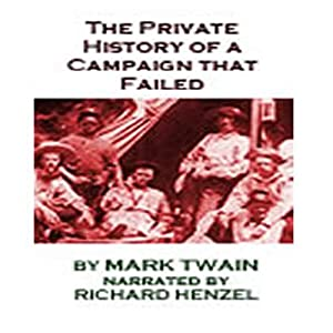 The Private History of a Campaign that Failed Hörbuch